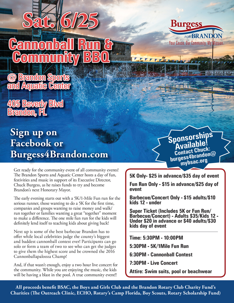 Chuck Burgess - Cannonball Run and Community BBQ @ Brandon Sports and Aquatic Center | Brandon | Florida | United States